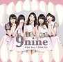 9nine シングル「With You/With Me」初回生産限定盤C(CD+DVD)ジャケ写